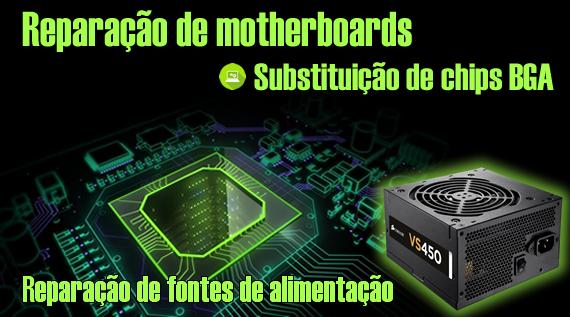 Reparação de motherboard e fontes de alimentação